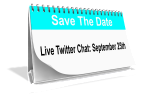 Save the Date: Our Next Live Twitter Chat is September 25th!