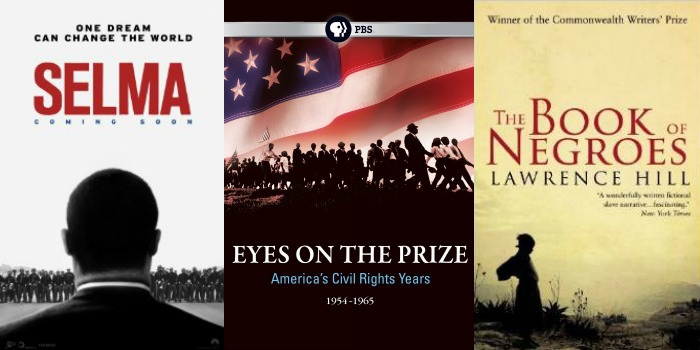 Selma, The Book of Negroes, and Telling Our Story