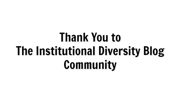 Thank You to The Institutional Diversity Blog Community