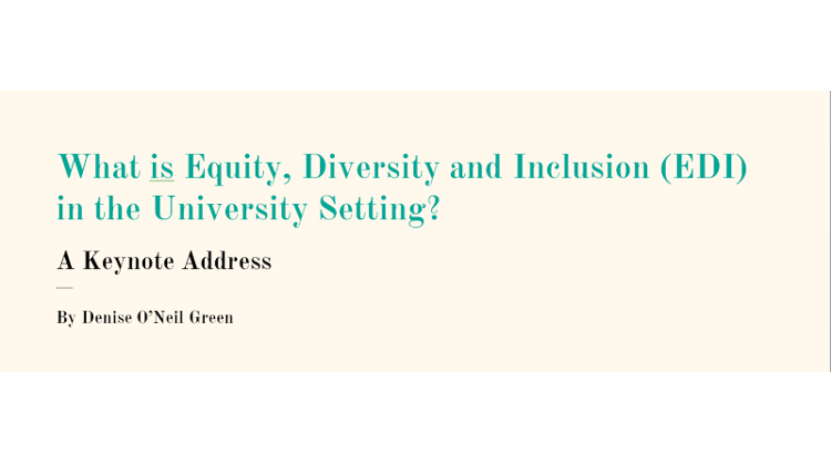What is Equity, Diversity and Inclusion (EDI) in the University Setting?