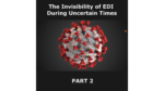 The Invisibility of EDI During Uncertain Times: Part 2